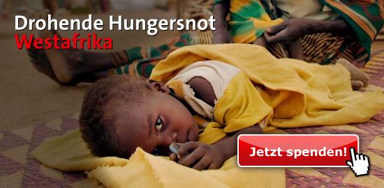 Drohende Hungersnot Westafrika: Jetzt spenden!
